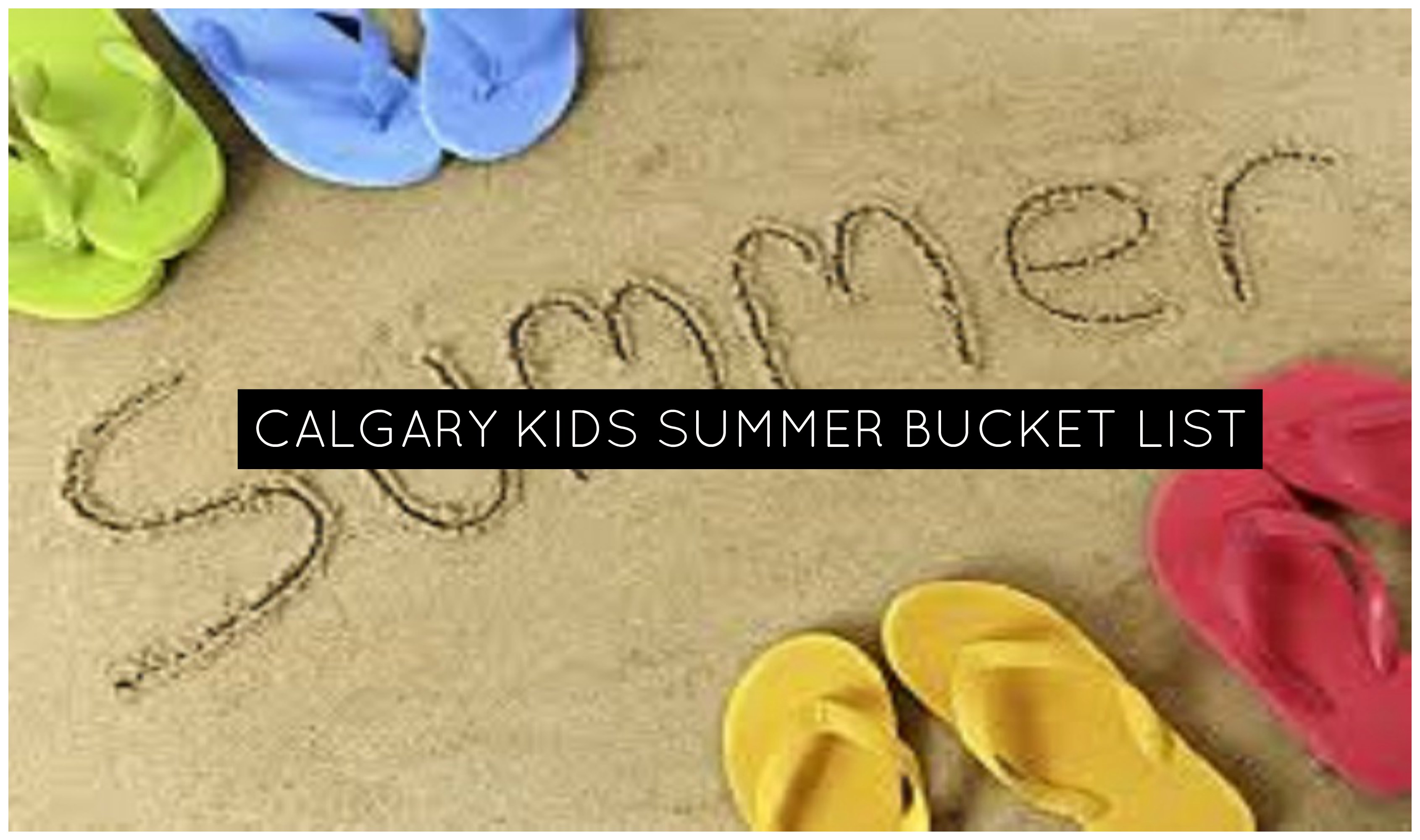 Calgary Kids Summer Bucket List