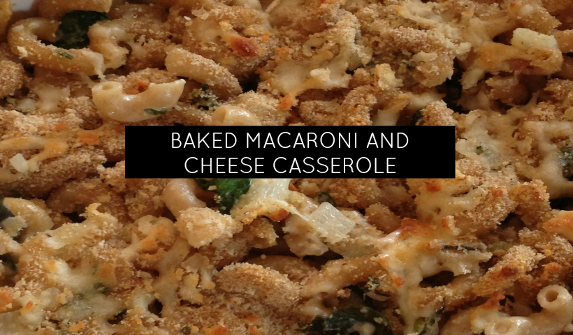 Comfort Food:  Homemade Baked Mac and Cheese